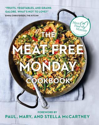 MEAT FREE MONDAY COOKBOOK: A FULL MENU FOR EVERY MONDAY OF THE YEAR, RIGG, ANNIE
