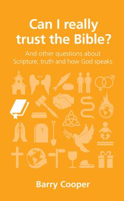 Image for Can I really trust the Bible? (Questions Christians Ask)