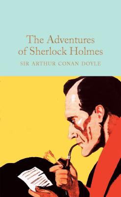 Image for The Adventures of Sherlock Holmes (Macmillan Collector's Library)
