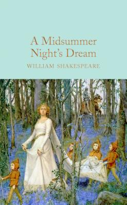 Image for A Midsummer Night's Dream (Macmillan Collector's Library)