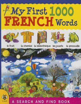 Image for My First 1000 French Words (My First 1000 Words)