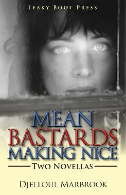 Image for Mean Bastards Making Nice-Two Novellas