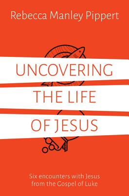 Image for Uncovering the Life of Jesus