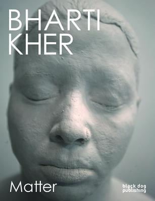 Image for Bharti Kher: Matter