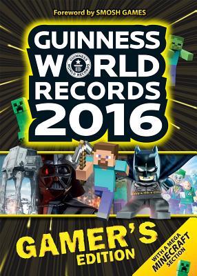 Image for Guinness World Records 2016 Gamer's Edition (Guinness World Records Gamer's Edition)