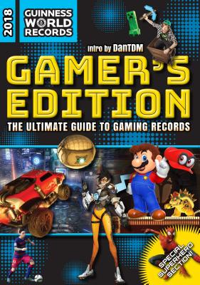 Image for Guinness World Records 2018 Gamer's Edition: The Ultimate Guide to Gaming Records (Guinness World Records Gamer's Edition)