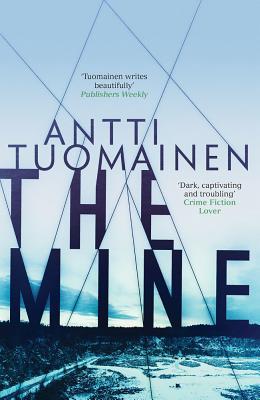 The Mine, Tuomainen, Antti