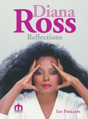 Diana Ross Reflections, Phillips, Ian
