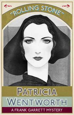 Rolling Stone: A Frank Garrett Mystery, Wentworth, Patricia