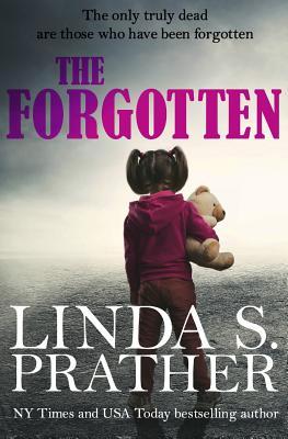 The Forgotten, Prather, Linda S.