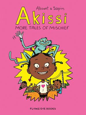 Image for Akissi: More Tales of Mischief: Akissi Book 2