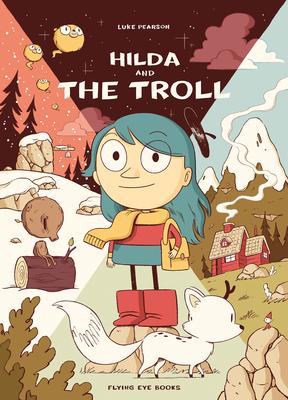 Image for Hilda and the Troll: Hilda Book 1 (Hildafolk)