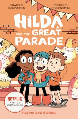 Image for Hilda and the Great Parade: Hilda Netflix Tie-In 2 (Hilda Tie-In)