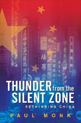 Image for Thunder from the Silent Zone : Rethinking China