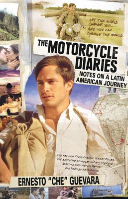 "The Motorcycle Diaries. Notes on a Latin American Journey, Guevara, Ernest ""Che""."