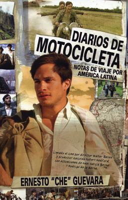 Diarios de Motocicleta: Notas de Viaje (Film Tie-in Edition) (Che Guevara Publishing Project / Ocean Sur) (Spanish Edition), Guevara, Ernesto Che