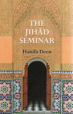Image for The Jihad Seminar : a True Story of Religious Vilification and the Law