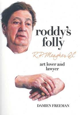 Image for Roddy's Folly: R. P. Meagher QC, Art Lover and Lawyer