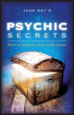 Image for Psychic Secrets: How to Unlock Your Sixth Sense