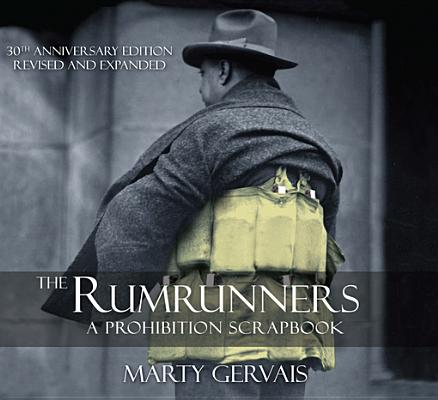 Image for The Rumrunners : a Prohibition Scrapbook