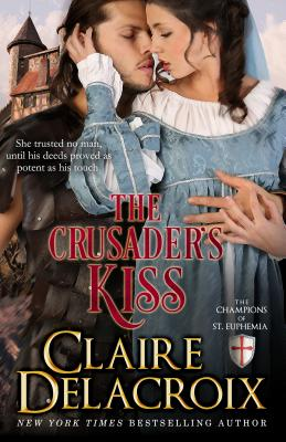 The Crusader's Kiss: The Champions of Saint Euphemia, Delacroix, Claire