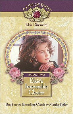 Image for Elsie's Impossible Choice, Book 2