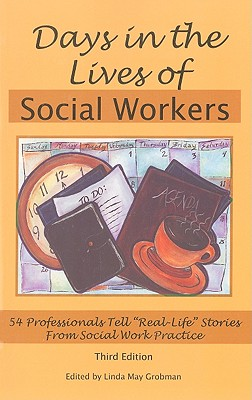 """Image for Days In The Lives Of Social Workers: 54 Professionals Tell """"Real-life"""" Stories From Social Work Practice"""