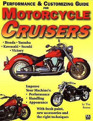 Image for Motorcycle Cruiser Performance and Customizing Guide