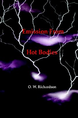Image for (Thermionic) Emission From Hot Bodies