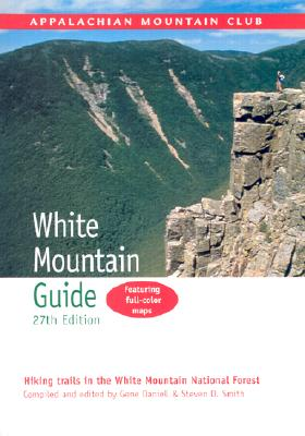 Image for AMC White Mountain Guide, 27th: Hiking Trails In T