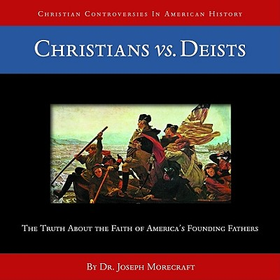 Image for Christians vs. Deists (CD) (Christian Controversies in American History)