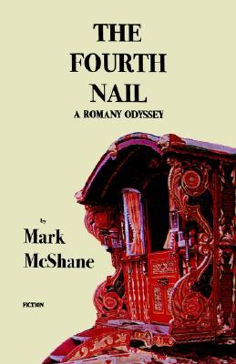 The Fourth Nail, McShane, Mark