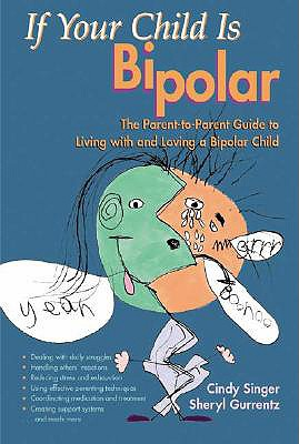 Image for IF YOUR CHILD IS BIPOLAR