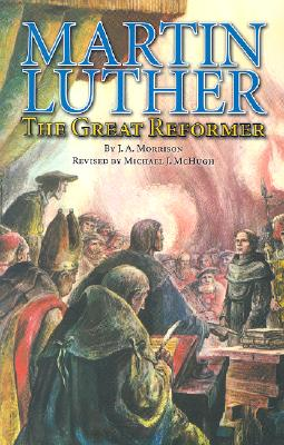 Image for Martin Luther: The Great Reformer