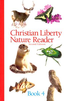 Image for Christian Liberty Nature Reader: Book 4, Second Edition