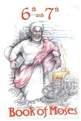Image for 6th and 7th Books of Moses