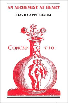Image for An Alchemist at Heart (Codhill Press)