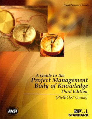 Image for A Guide to the Project Management Body of Knowledge, Third Edition (PMBOK Guides)