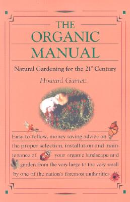 Image for The Organic Manual: Natural Gardening for the 21st Century
