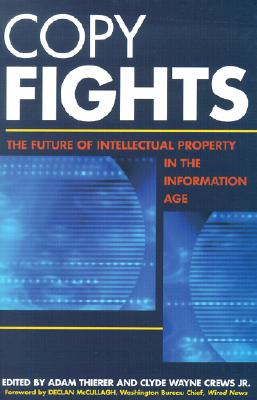 Image for Copy Fights : The Future of Intellectual Property in the Information Age