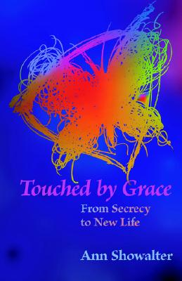 Touched by Grace, Showalter, Ann
