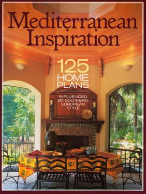 Image for Mediterranean Inspiration: 125 Home Plans Inspired by Southern European Style (Inspiration (Homeplanners))