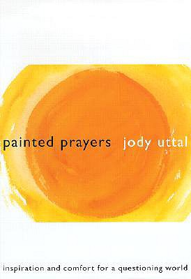 Painted Prayers, Uttal, Jody
