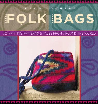 Image for Folk Bags (Folk Knitting series)
