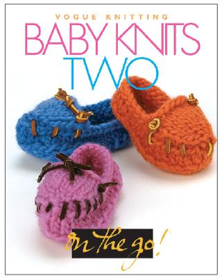 Image for Vogue Knitting on the Go: Baby Knits Two