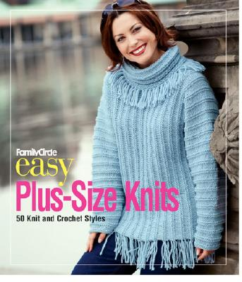 Image for FAMILY CIRCLE EASY PLUS-SIZE KNITS : 50