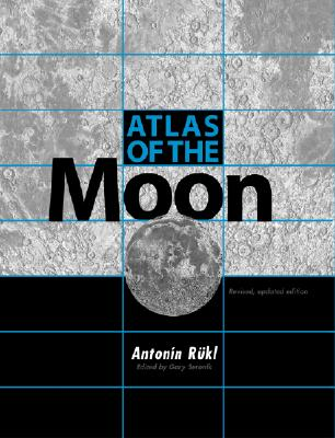 Image for Atlas of the Moon: Revised, Updated Edition