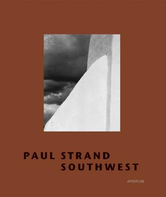 Image for Paul Strand: Southwest