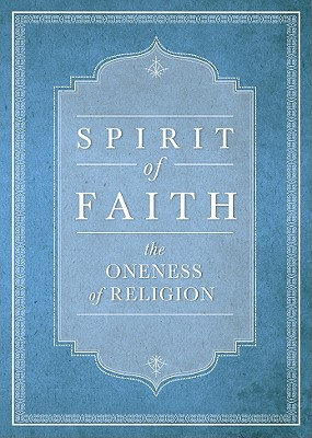 SPIRIT OF FAITH, BAHA'I PUBLISHING
