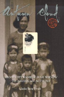 Image for Autumn Cloud: From Vietnamese War Widow to American Activist